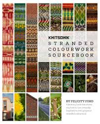Stranded Colourwork Sourcebook- Knitsonik