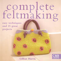 Complete feltmaking av gillian Harris