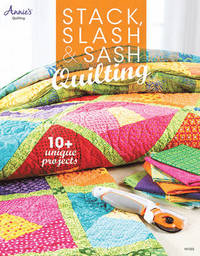 STACK SLASH SASH QUILTING
