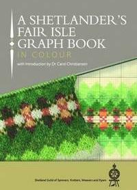 A shetlander´s fair isle graph book