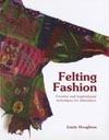 Felting Fashion av Lizzie Houghton  Tova!   Åter inkommen!