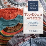 Knitters handy top-down sweater